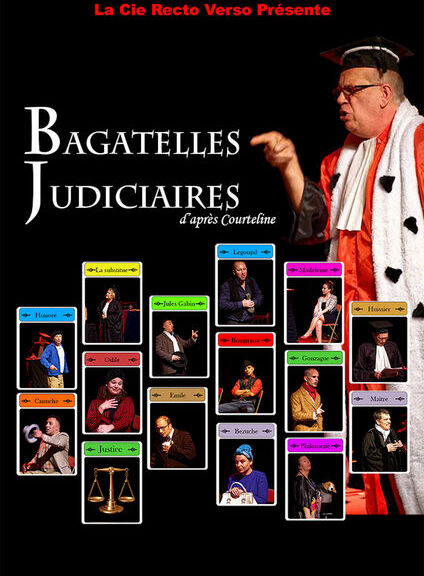 Eté théâtral à Opio «Les mardis à l'amphi» BAGATELLES JUDICIAIRES