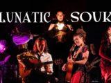 Lunatic Souk (musique du monde) à 21h